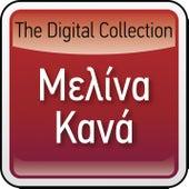 The Digital Collection de Melina Kana (Μελίνα Κανά)