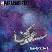 Anecdotario, Pt. 1 de Paracaidistas