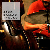 Ballad Jazz Tracks by Francesco Digilio