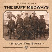 Steady The Buffs by The Buff Medways
