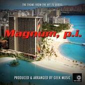 Magnum P.I. - Main Theme by Geek Music