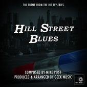Hill Street Blues - Main Theme by Geek Music