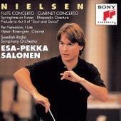 Nielsen: Flute Concerto & Clarinet Concerto, Op. 57 & Springtime on Funen, Op. 42 by Esa-Pekka Salonen