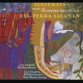 The Music of Silvestre Revueltas by Esa-Pekka Salonen