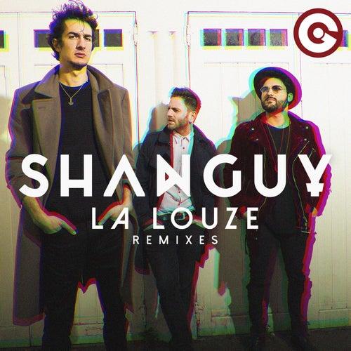 La Louze (Remixes) de Shanguy