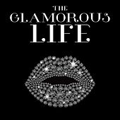 The Glamorous Life de Various Artists