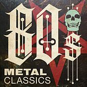 80s Metal Classics de Various Artists