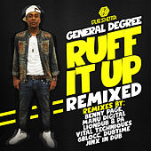 Ruff It Up Remixed by General Degree