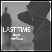 Last Time by Tricky