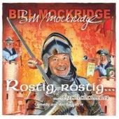 Rostig, rostig... trallalallala von Bill Mockridge