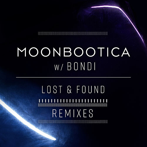 Lost & Found (Remixes) by Moonbootica