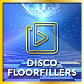 Disco Floorfillers by Various Artists