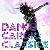 Cardio Dance Classics de Various Artists