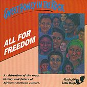 All For Freedom by Sweet Honey in the Rock