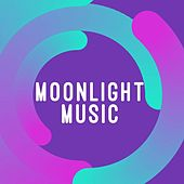 Moonlight Music by Various Artists
