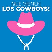 Que vienen los Cowboys! de Various Artists