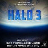 Halo 3 - One Final Effort - Main Theme by Geek Music