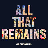 All That Remains (Orchestral) by Embrace