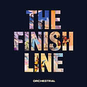 The Finish Line (Orchestral) by Embrace
