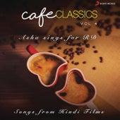 Cafe Classics, Vol. 4 (Asha Sings for RD) de R.D. Burman