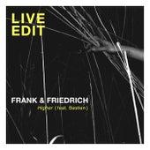 Higher (Live Edit) von Frank & Friedrich