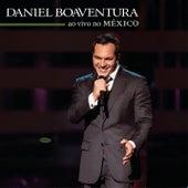Daniel Boaventura Ao Vivo no México de Daniel Boaventura