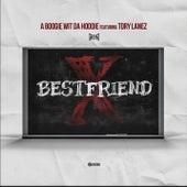 Best Friend (feat. Tory Lanez) by A Boogie Wit da Hoodie