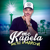 Mete a Marcha de MC Kapela