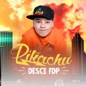 Desce Fdp by Mc Pikachu