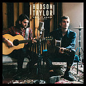 Feel It Again Acoustic EP von Hudson Taylor