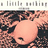 Crimson von A Little Nothing