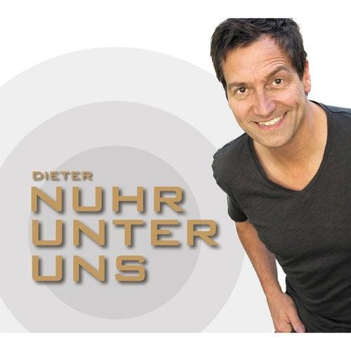 Nuhr unter uns von Dieter Nuhr