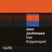 Das Krippenspiel von Jess Jochimsen