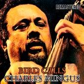 Bird Calls von Charles Mingus
