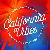California Vibes: West Coast Music de Various Artists