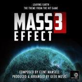 Mass Effect 3 -  Leaving Earth - Main Theme by Geek Music