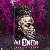 All Cancer von Jaydayoungan