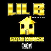 Goldhouse by Lil'B