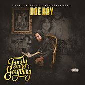 Family over Everything by Doeboy