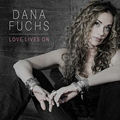 Love Lives On di Dana Fuchs