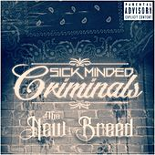 The New Breed by SickMinded Criminals