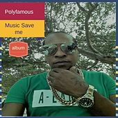 Music Save Me de Poly Famous