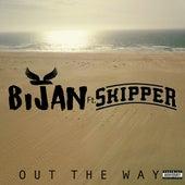 Out the Way (feat. Skipper) von Bijan