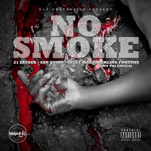 No Smoke by 21 Savage