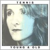 Young & Old de Tennis