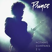 Nothing Compares 2 U by Prince
