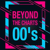 Beyond the Charts 00's de Various Artists
