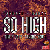 So High by Tandaro