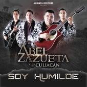 Soy Humilde by Abel Zazueta Y Los De Culiacan
