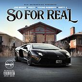 So for Real (feat. Dirty J) de Joe Moses